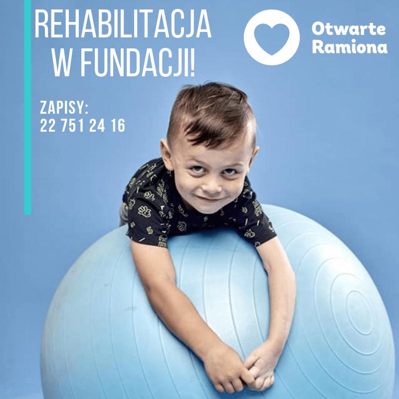Rehabilitacja w Fundacji Otwarte Ramiona
