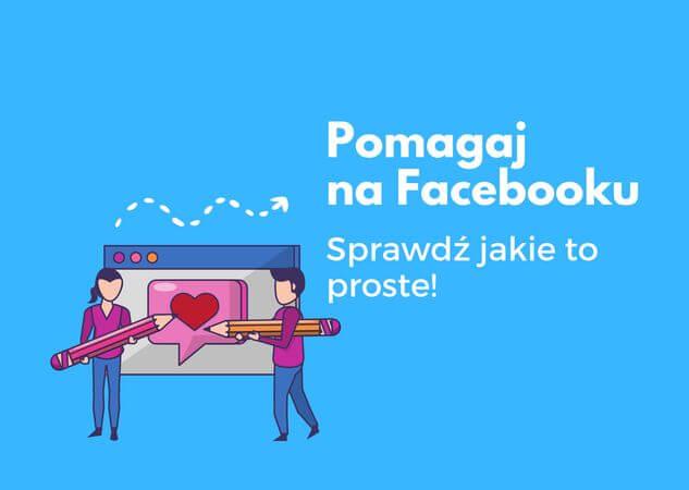 Pomagaj na Facebooku ; Fundacja Otwarte Ramiona